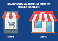OFFLINE BUSINESS SHOULD GO ONLINE
